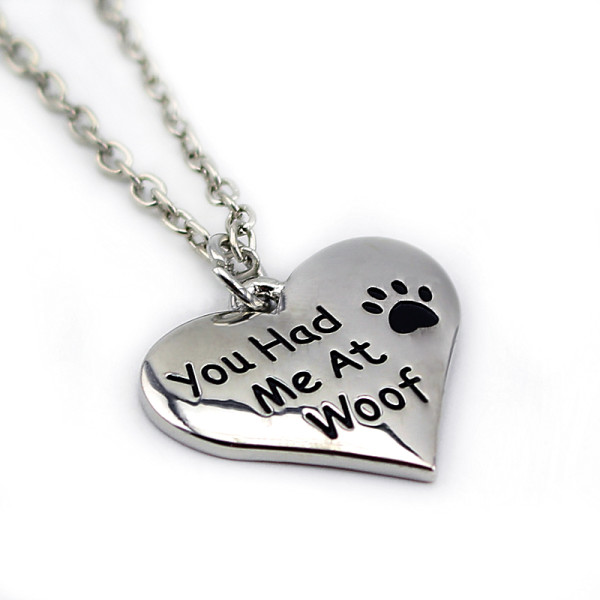 You Had Me at Woof Necklace