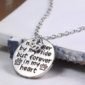 "Memorial for loss of a pet - No Longer By My Side But Forever in My Heart"" Necklace"